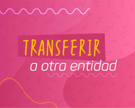 transferir-a-otra-entidad